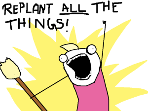 replant all the things